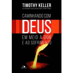 Livro Caminhando com Deus em meio à dor e ao sofrimento (Timothy Keller)