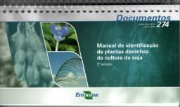 Manual de Identificação de Plantas Daninhas da Cultura da Soja, 2ª edição