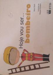 Livro ''Hoje vou ser . bombeiro''