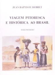 """Coleção """"Viagem pitoresca e histórica ao Brasil"""" 3 volumes - Jean-Baptiste Debret"""