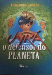Livro ''O defensor do planeta (uyrá)''