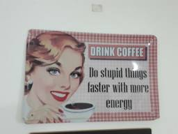 Placa drink coffe