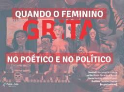 """Livro: """"Quando o feminino grita no poético e no político"""" (NOVO)"""