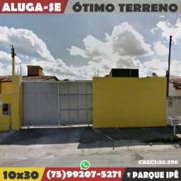 Alugo-Ótimo Terreno-No Parque Ipê-Feira de Santana-Ba
