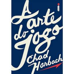Livro - A Arte Do Jogo - Chad Harbach