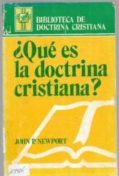 olx0059 livro - que és la doctrina cristiana? john p. newport