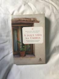A doce vida na Úmbria - Marlena De Blasi