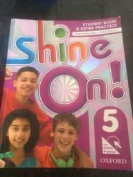 Livro de inglês Shine On! 5 ano