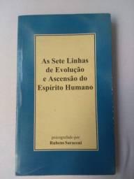 As Sete Linhas de Evolução e Ascensão do Espirito Humano - Rubens Saraceni