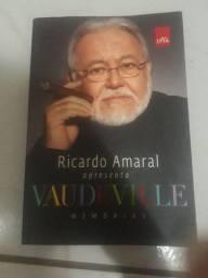 Ricardo Amaral apresenta:Vaudeville memórias.