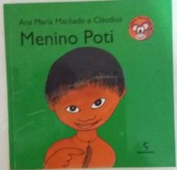 Livro - Menino Poti - Ana Maria Machado