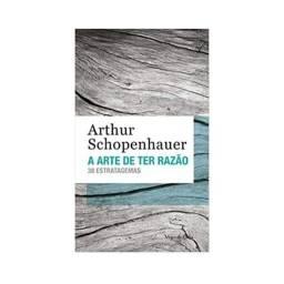 A Arte De Ter Razão: 38 Estratagemas de Arthur Schopenhauer