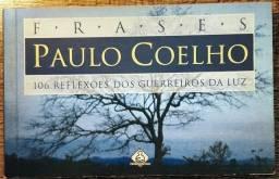 Paulo Coelho - Frases - 106 Reflexões Dos Guerreiros Da Luz