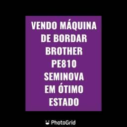 VENDO MÁQUINA DE BORDAR BROTHER PE 810
