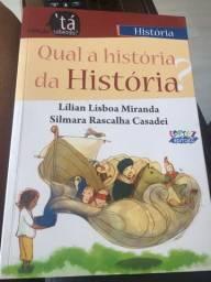 Qual história da historia ?