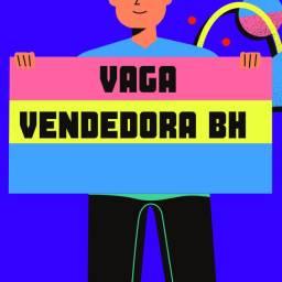 5 Vagas Vendedora ( Bairro santa Efigênia )
