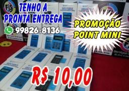 point mini em oferta R$ 10,00 não perca tempo