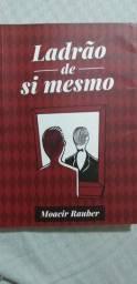 Livro: Ladrão de si mesmo