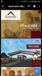 Condomínio Euroville, Terrenos, Lotes Residenciais, 160m² à 365m² Financiamento 100 Meses
