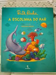 A Escolinha do Mar - Ruth Rocha