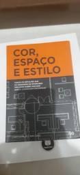 Livro de arquitetura e design de interiores Cor, Espaço e Estilo
