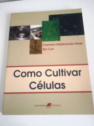 Livro como cultivar células