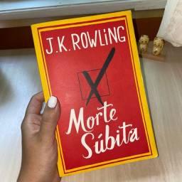 Livro ?Morte Súbita? JK Rowling