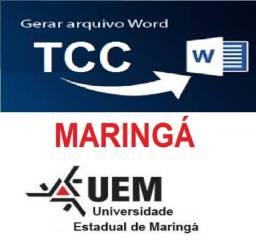 Consultoria - UEM - PUC - UNINGÁ - UNICESUMAR - MARINGÁ- Tcc
