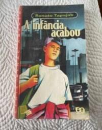Livro A Infância Acabou - Renato Tapajós