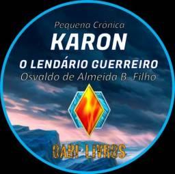 Karon - O Lendário Guerreiro - Livro Ebook Digital