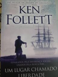 Um lugar chamado liberdade - Ken Follett