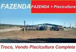Fazenda de Pisicultura montada, aceita imovel, 29 tanques
