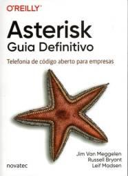 Livro Asterisk Guia Definitivo