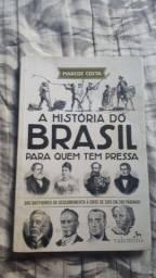 História do Brasil para quem tem pressa