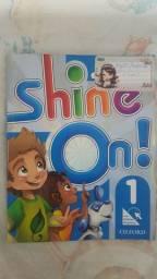 Livro Shine On 1