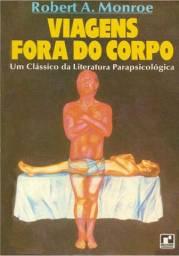 Viagens fora do corpo Robert A. Monroe livro pdf