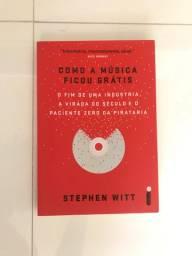 [LIVRO] Como a música ficou grátis - Stephen Witt