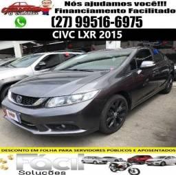 Honda Civic LXR 2015 Automático. Financiamento Facilitado