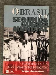 Livro O Brasil e a Segunda Guerra Mundial, História de um Envolvimento Forçado