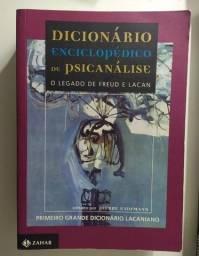 Dicionário Enciclopédico De Psicanálise. O Legado De Freud E Lacan