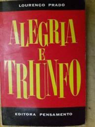 Alegria e Triunfo - Lourenço Prado