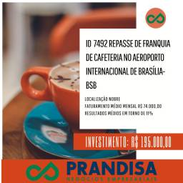 7492 Repasse de Franquia de Cafeteria no Aeroporto JK de Brasília - Bsb Df