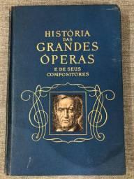 Livro Histórias das Grandes Óperas e seus Compositores vol1
