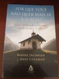 Livro:Porque Você Não Quer Mais Ir á Igreja?