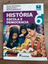 Livro História Escola e Democracia 6° ano Moderna