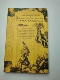 "Livro "" Terra Papagalli"" Torero e Marcus Aurelius"