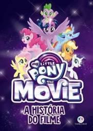 Livro  A história do filme My Little Pony Movie (Novo)