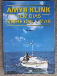 Cem Dias Entre o Céu e o Mar - Amyr Klink