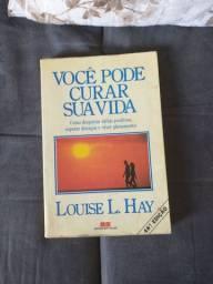 Você pode curar sua vida - Louise L. Hay