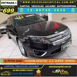 Fusion 2010 Parcelas de 699 reais ao mês 2.5 SEL Aut